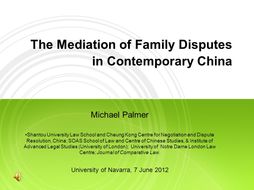 The Mediation of Family Disputes in Contemporary China