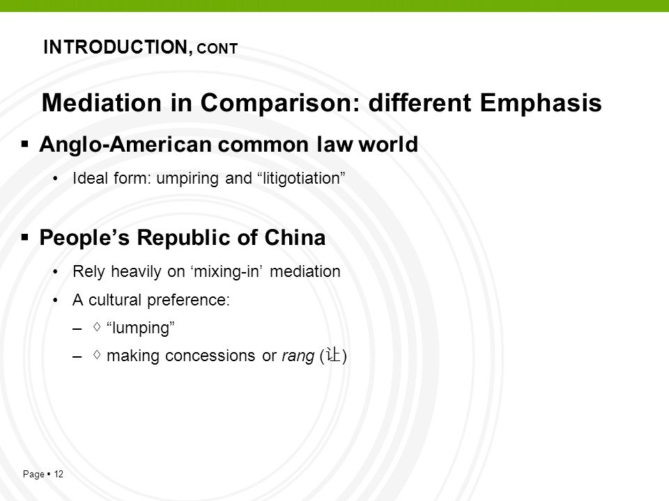 Mediation in Comparison: different Emphasis