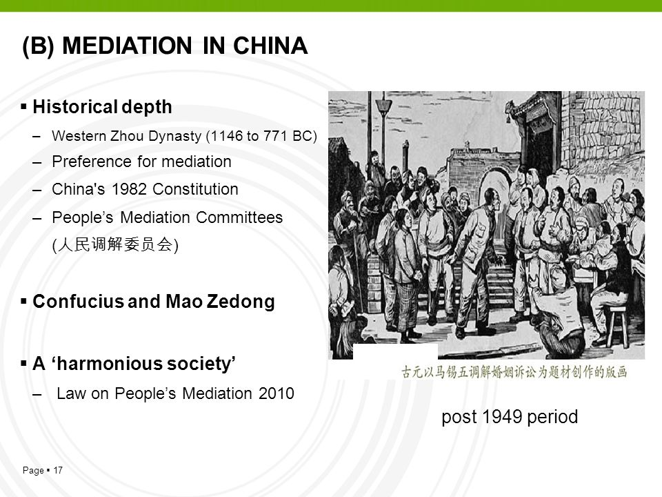 (B) MEDIATION IN CHINA Historical depth Confucius and Mao Zedong