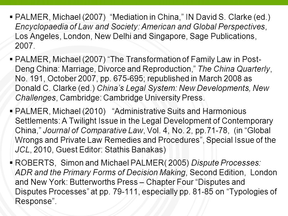 PALMER, Michael (2007) Mediation in China, IN David S. Clarke (ed