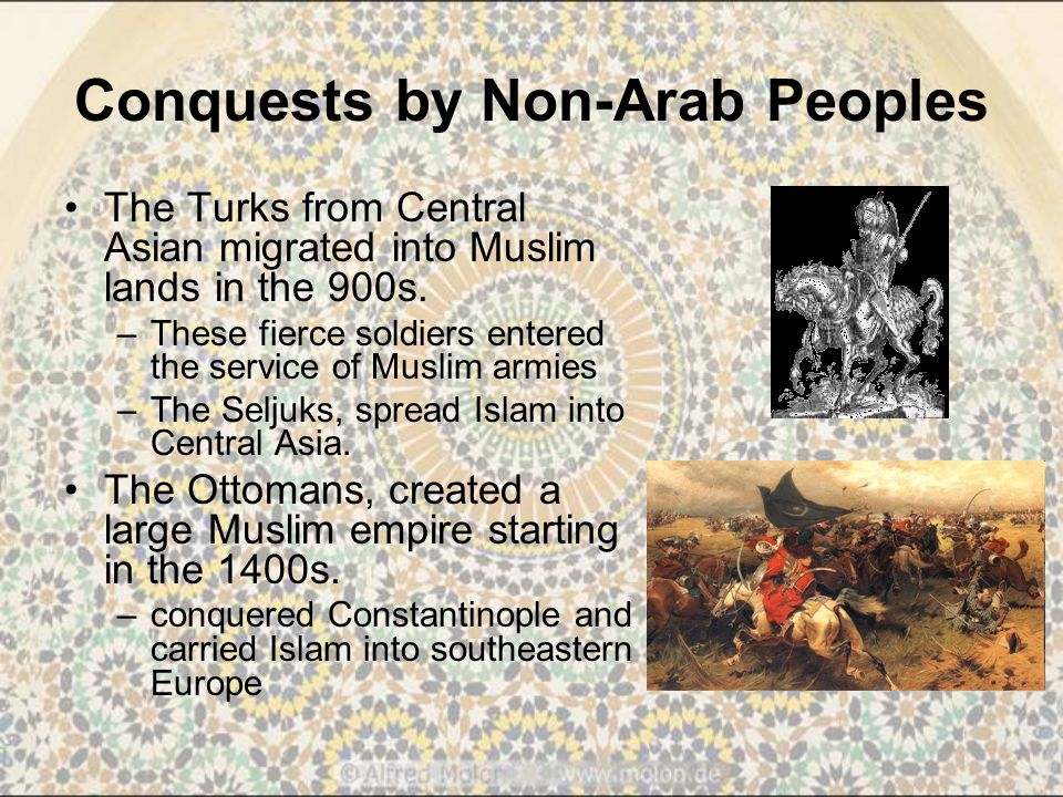 Conquests by Non-Arab Peoples