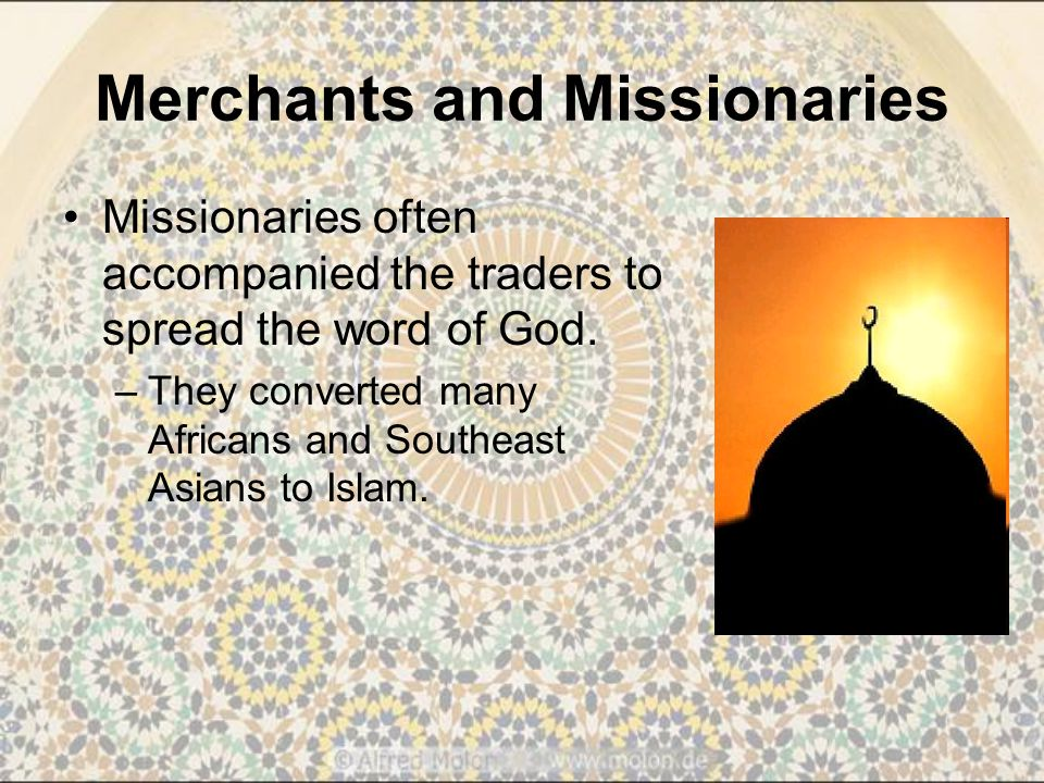 Merchants and Missionaries