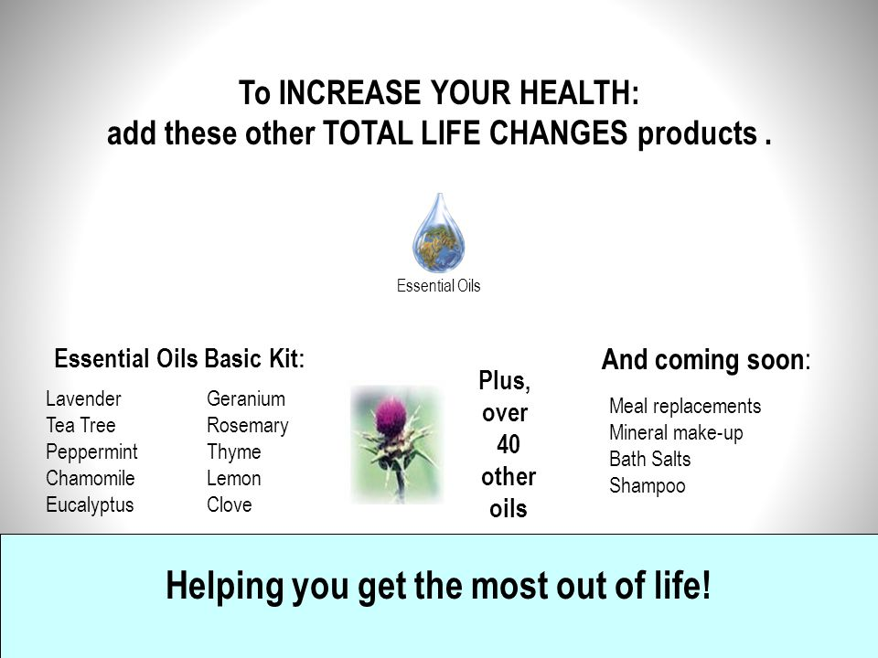 Helping you get the most out of life!
