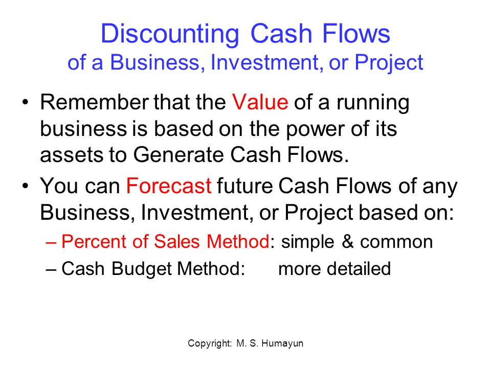 Discounting Cash Flows of a Business, Investment, or Project