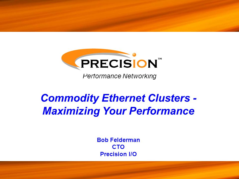 Commodity Ethernet Clusters - Maximizing Your Performance
