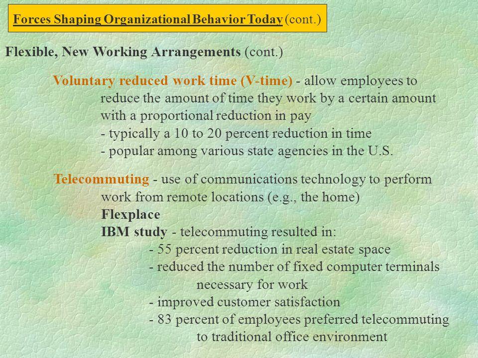 Flexible, New Working Arrangements (cont.)