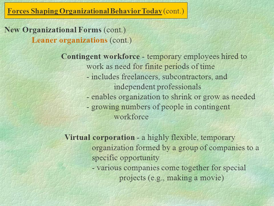 New Organizational Forms (cont.) Leaner organizations (cont.)
