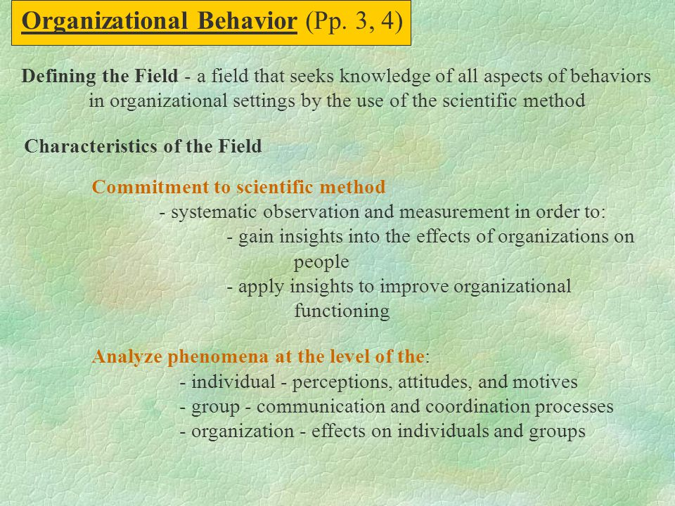 Organizational Behavior (Pp. 3, 4)