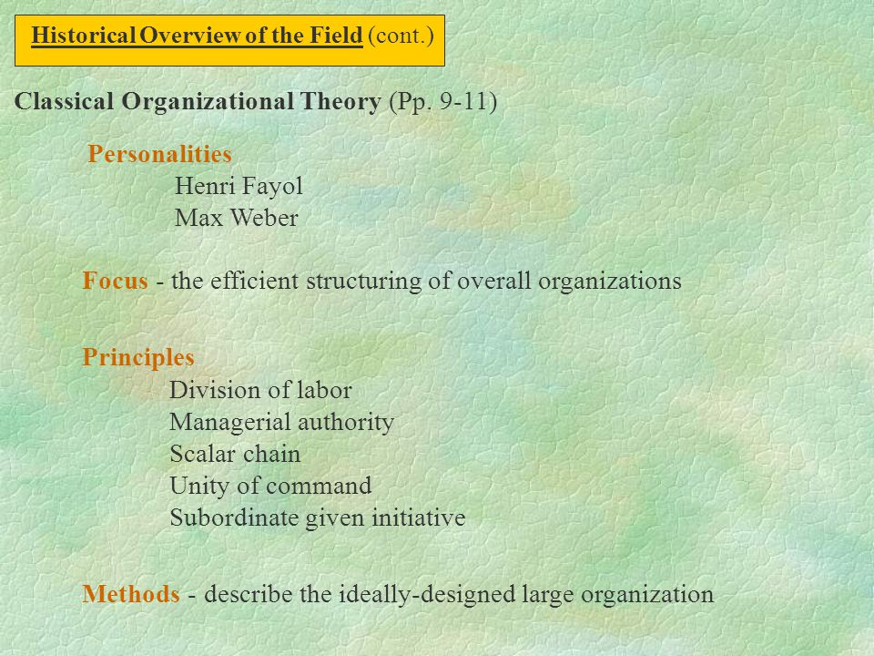 Classical Organizational Theory (Pp. 9-11) Personalities Henri Fayol
