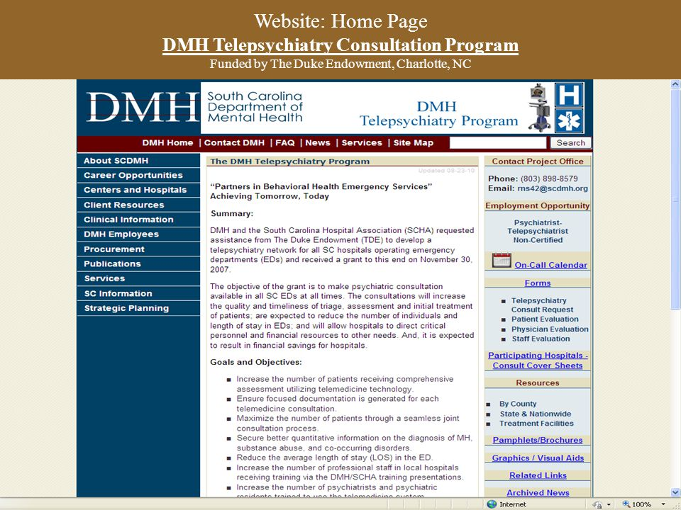 Website: Home Page DMH Telepsychiatry Consultation Program Funded by The Duke Endowment, Charlotte, NC