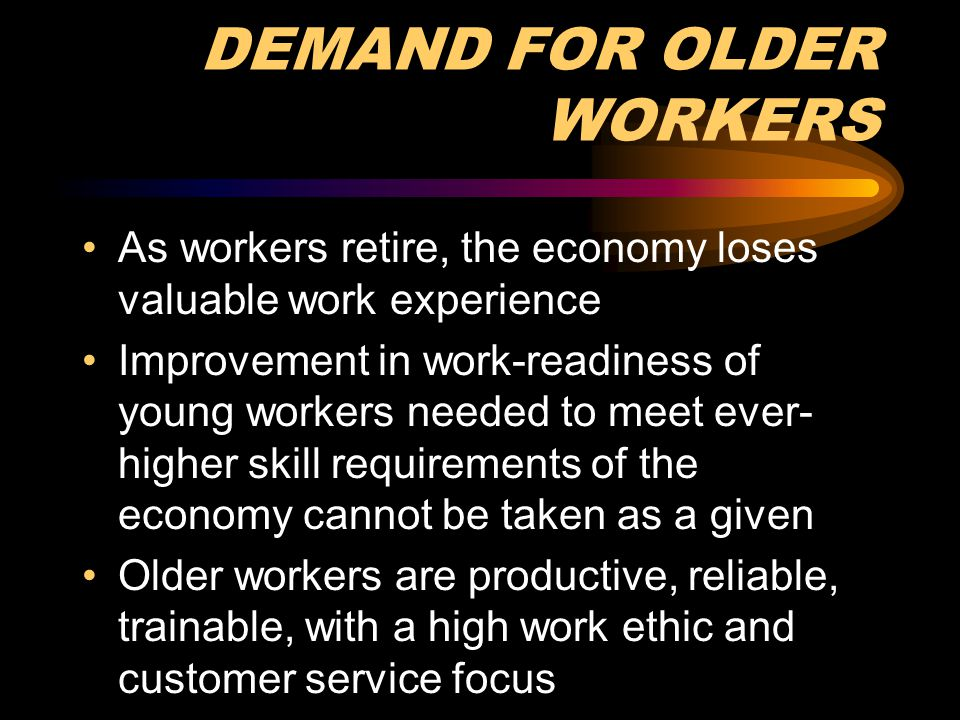 DEMAND FOR OLDER WORKERS