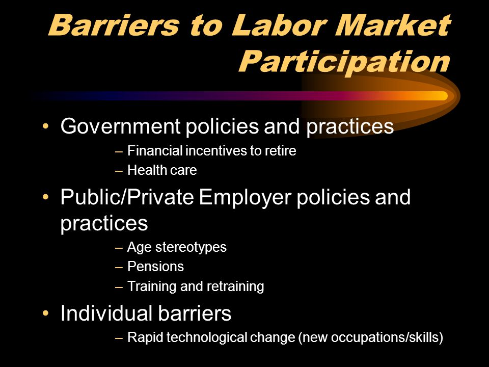 Barriers to Labor Market Participation