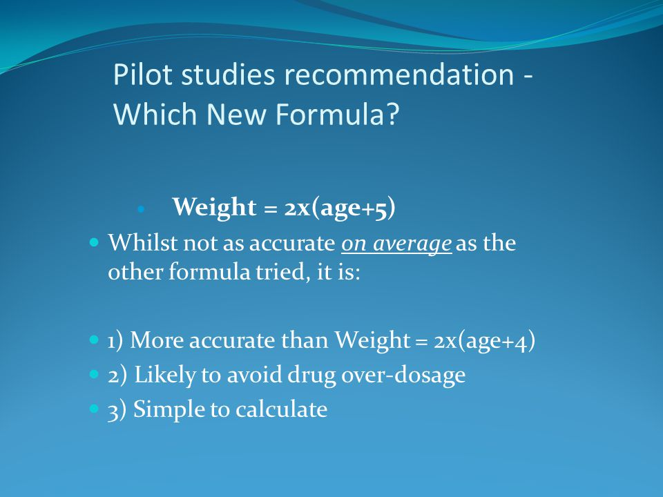 Pilot studies recommendation - Which New Formula