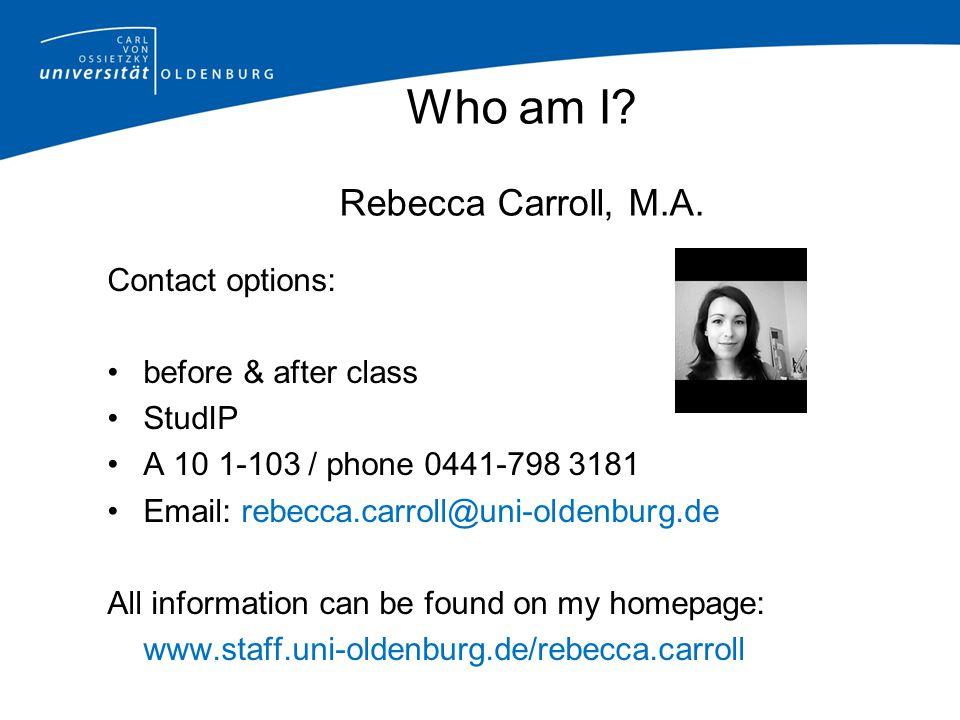 Who am I Rebecca Carroll, M.A.