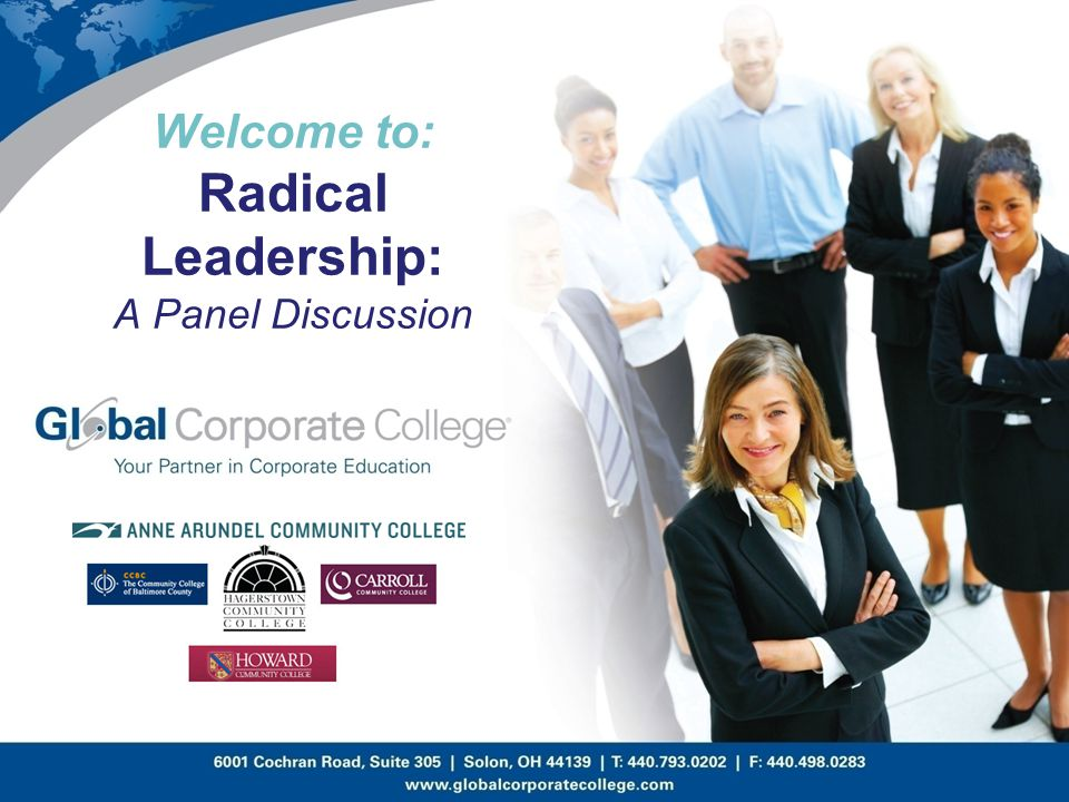 Welcome to: Radical Leadership: A Panel Discussion