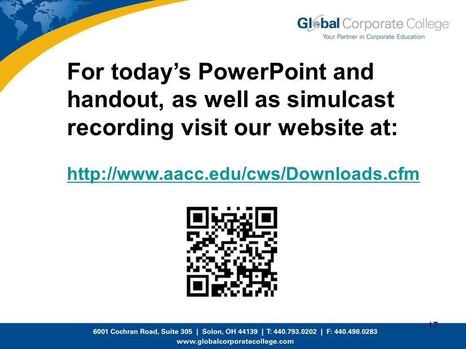 For today's PowerPoint and handout, as well as simulcast recording visit our website at: