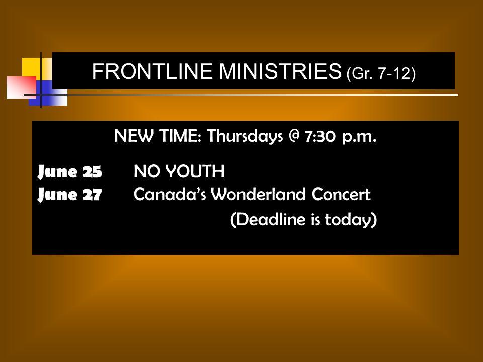 FRONTLINE MINISTRIES (Gr. 7-12)