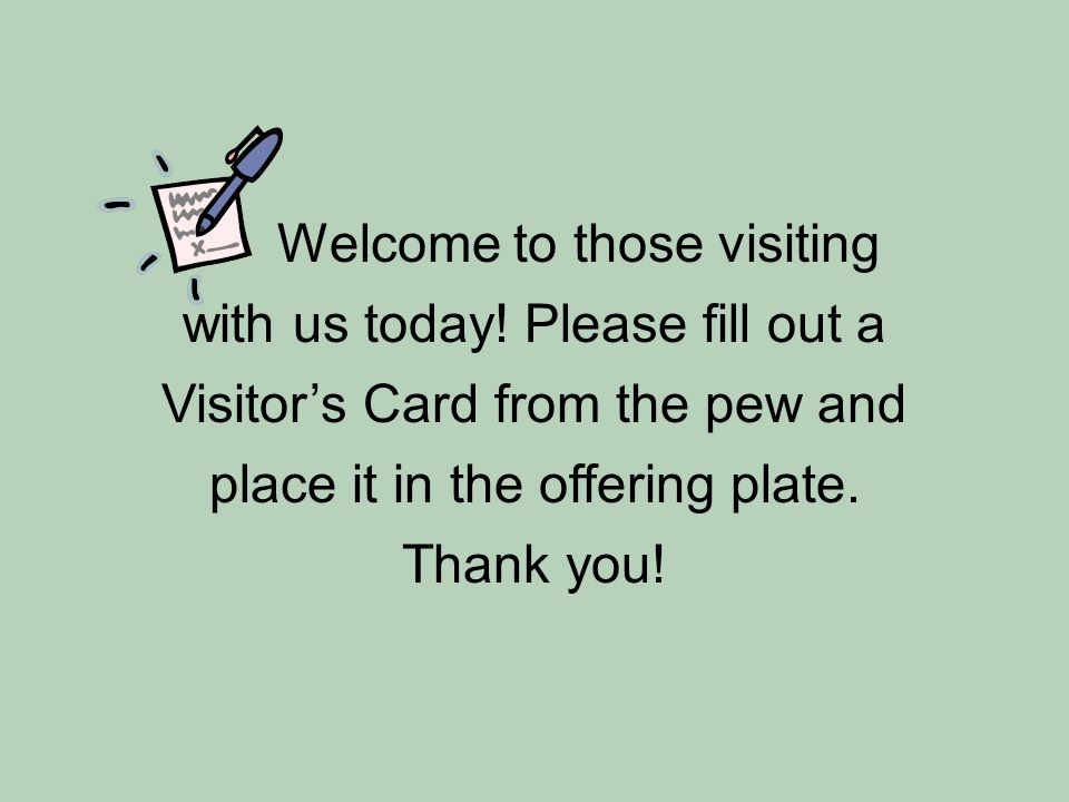 Welcome to those visiting with us today