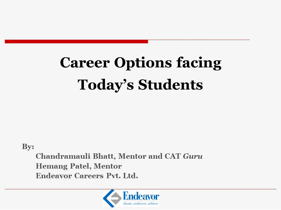 Career Options facing Today's Students