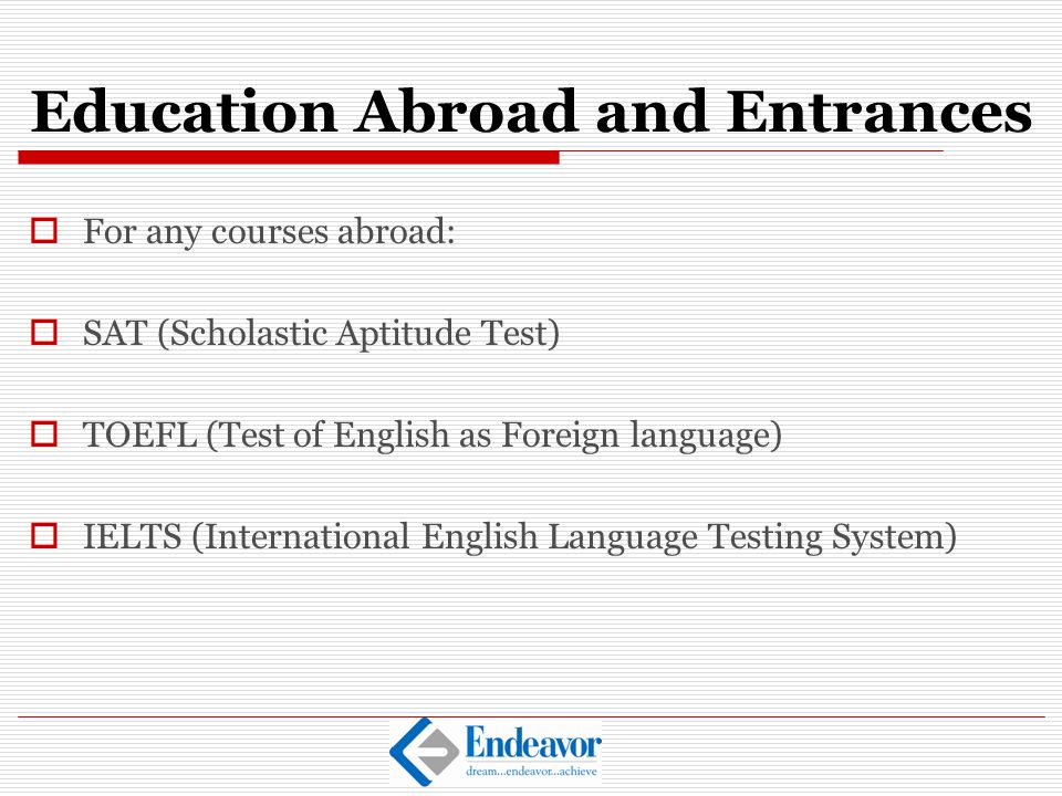 Education Abroad and Entrances