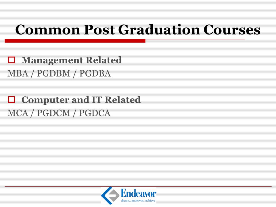 Common Post Graduation Courses
