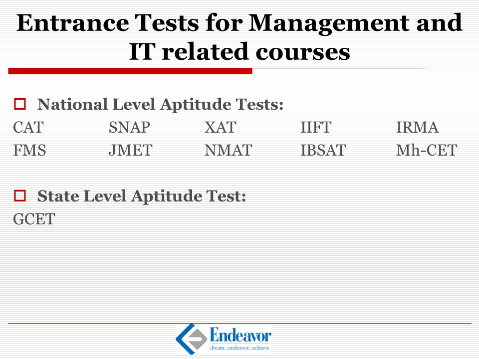Entrance Tests for Management and IT related courses