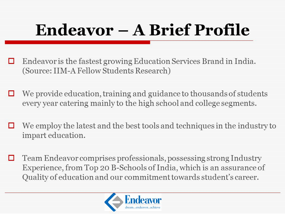 Endeavor – A Brief Profile