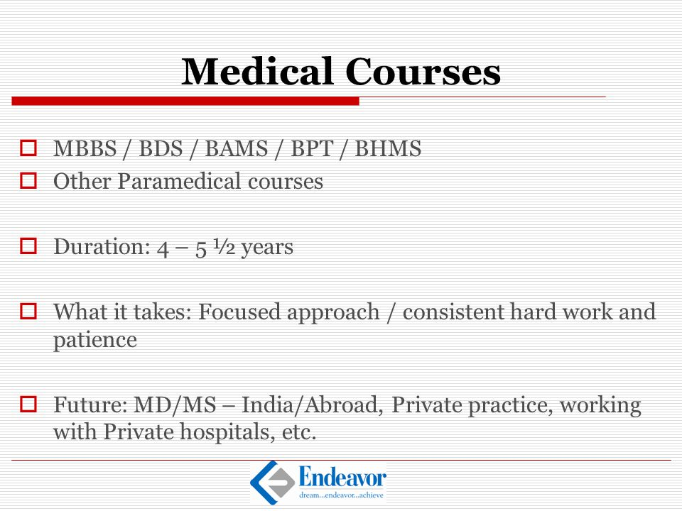 Medical Courses MBBS / BDS / BAMS / BPT / BHMS