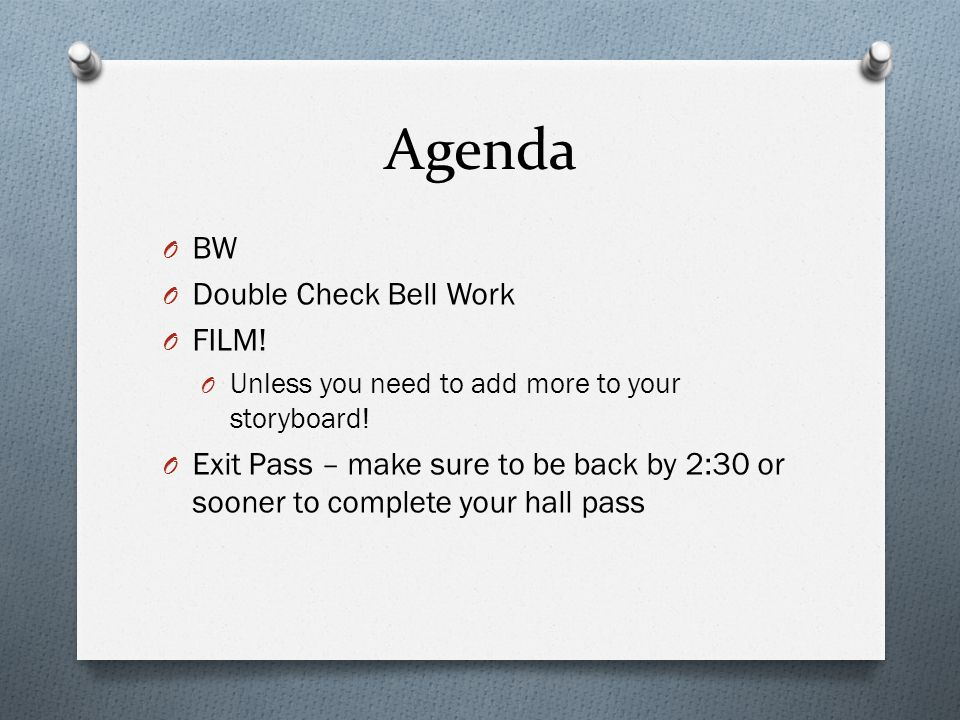 Agenda BW Double Check Bell Work FILM!