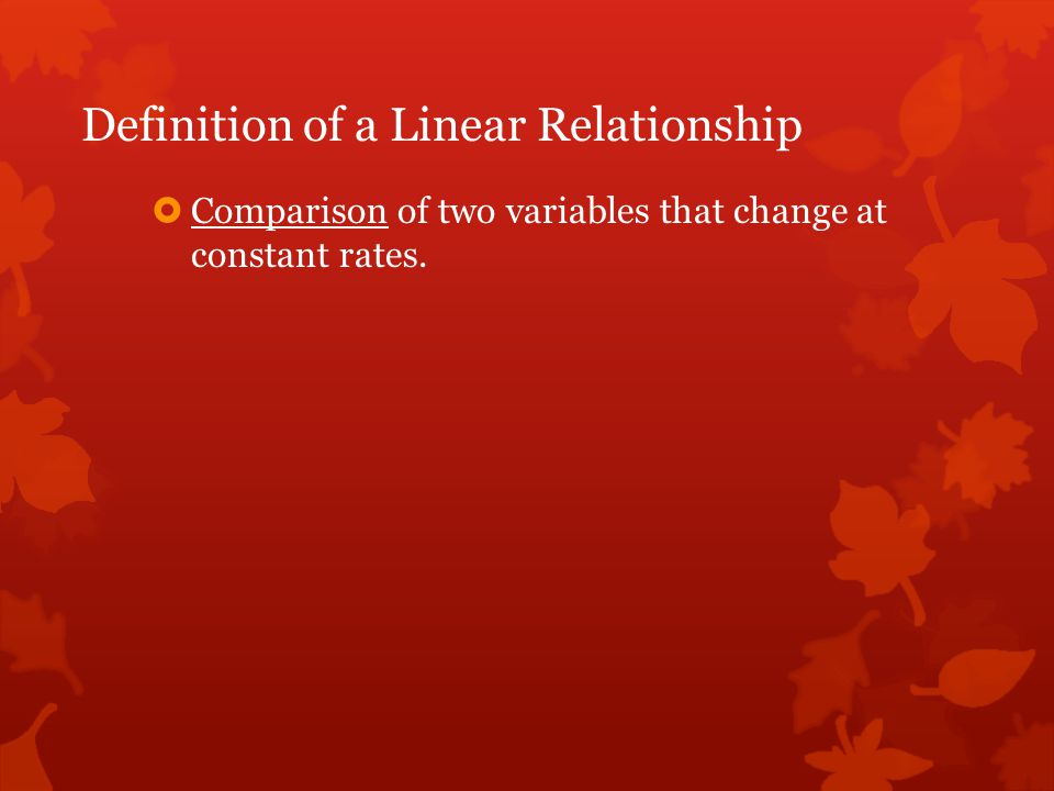 Definition of a Linear Relationship