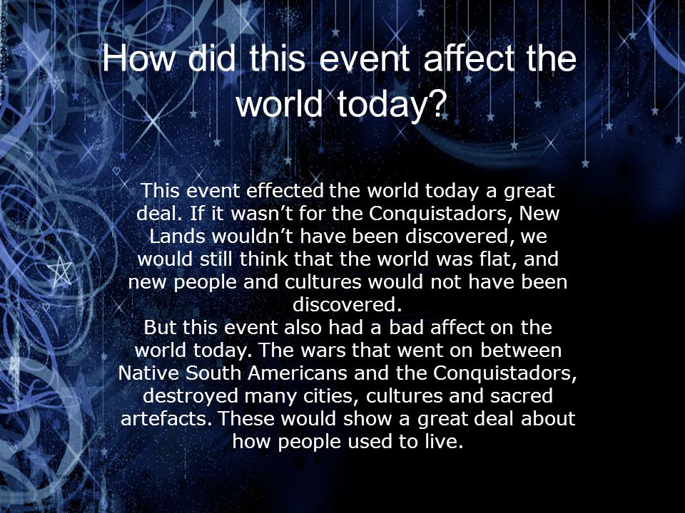 How did this event affect the