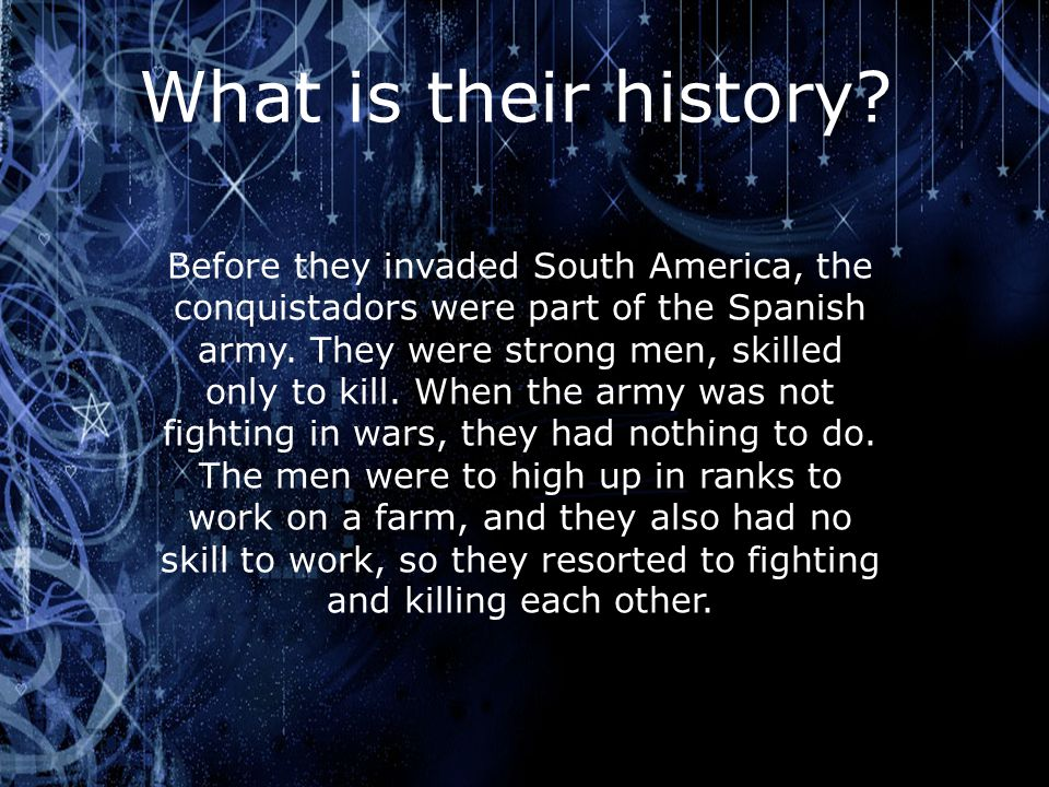 What is their history