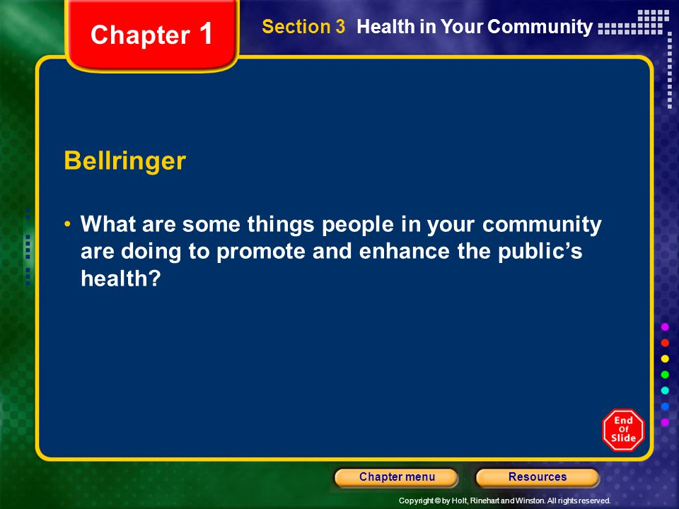 Chapter 1 Section 3 Health in Your Community. Bellringer.