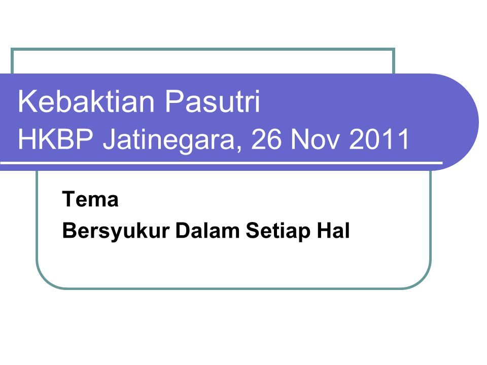 Kebaktian Pasutri HKBP Jatinegara, 26 Nov 2011