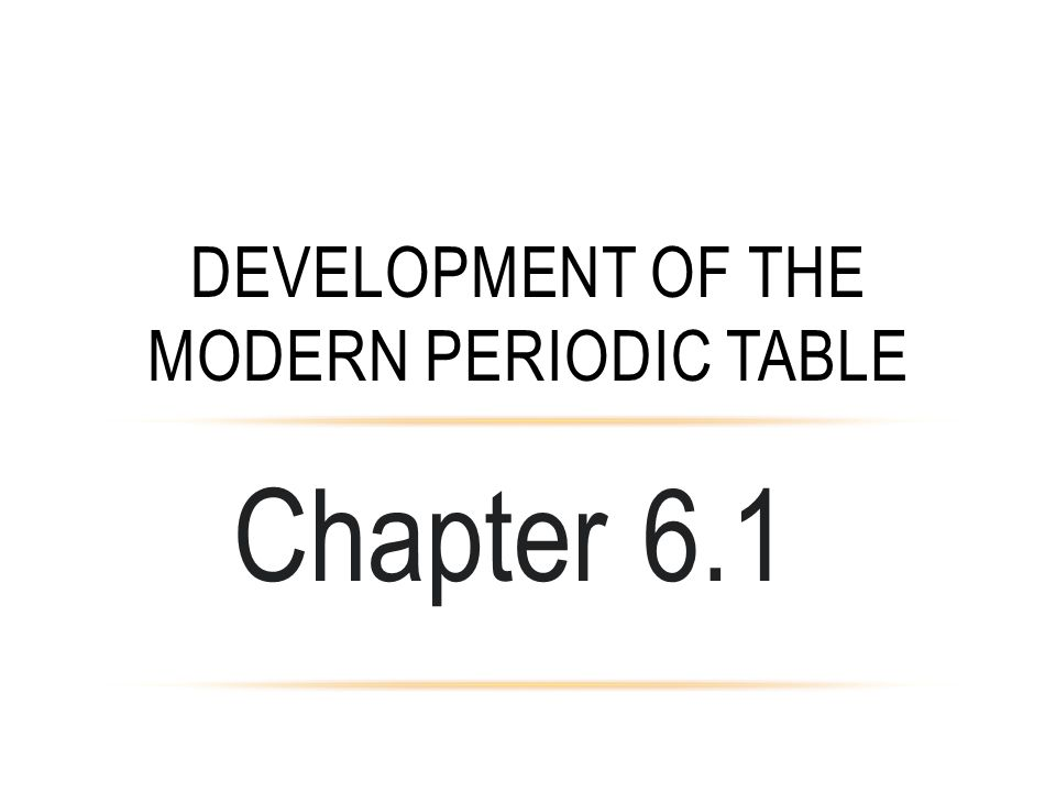 Development of the modern Periodic table