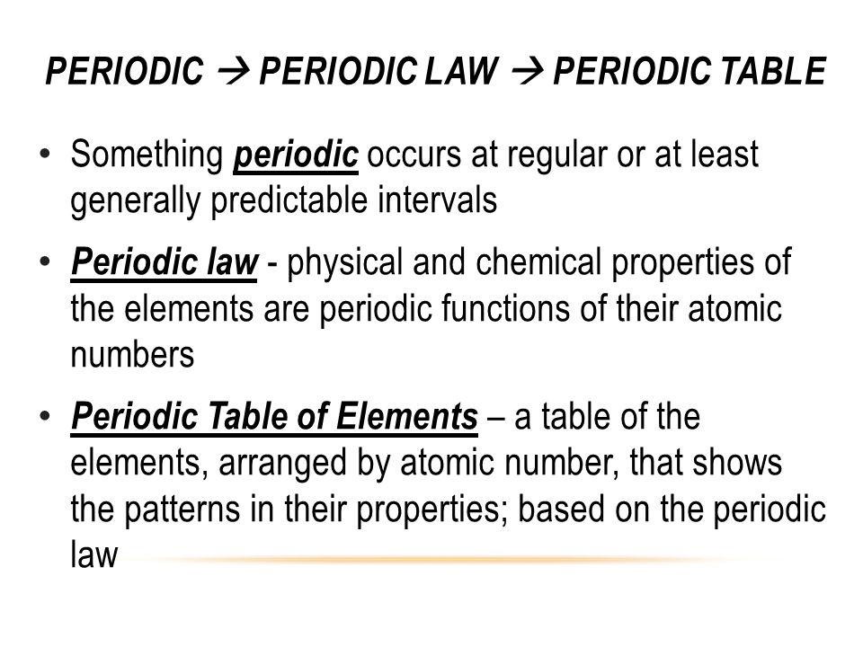 Periodic  Periodic Law  Periodic Table