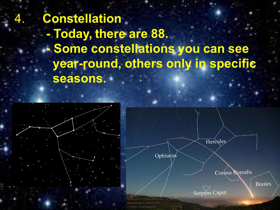 4. Constellation. - Today, there are 88
