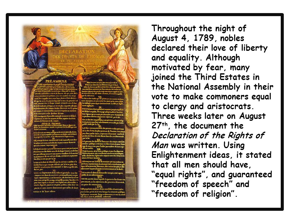 Throughout the night of August 4, 1789, nobles declared their love of liberty and equality.