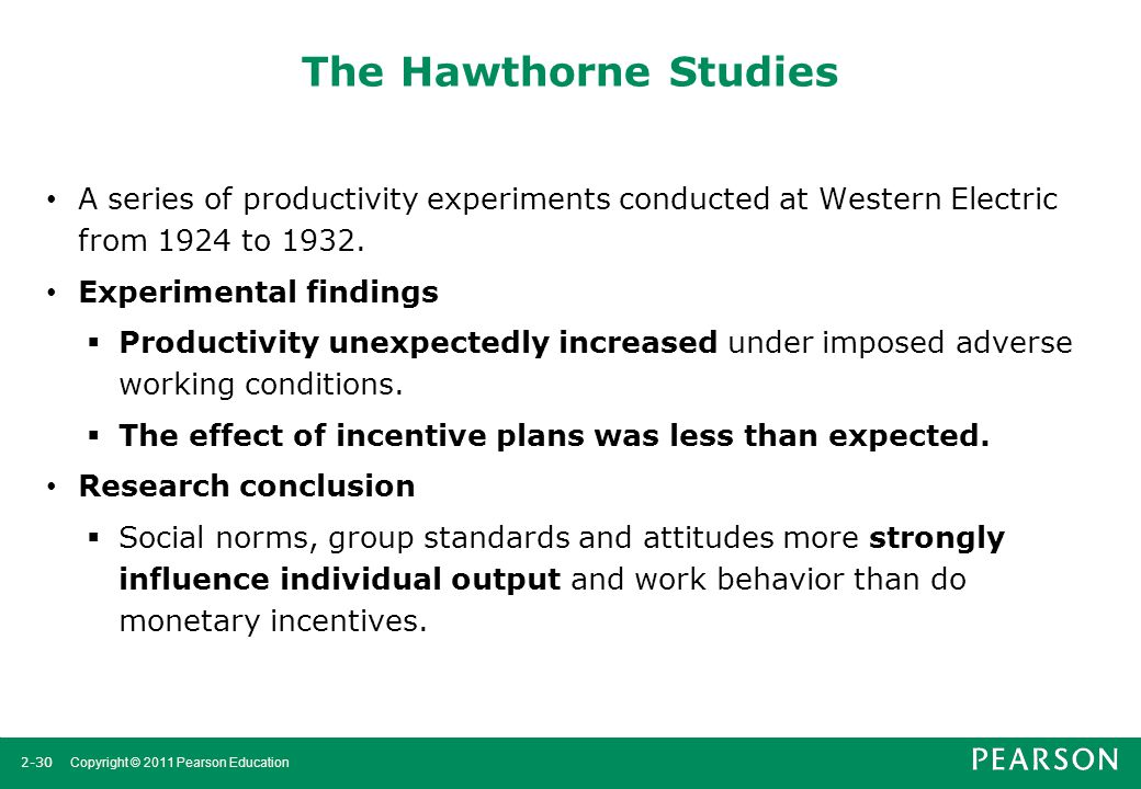 The Hawthorne Studies A series of productivity experiments conducted at Western Electric from 1924 to 1932.