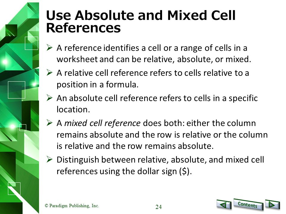Use Absolute and Mixed Cell References