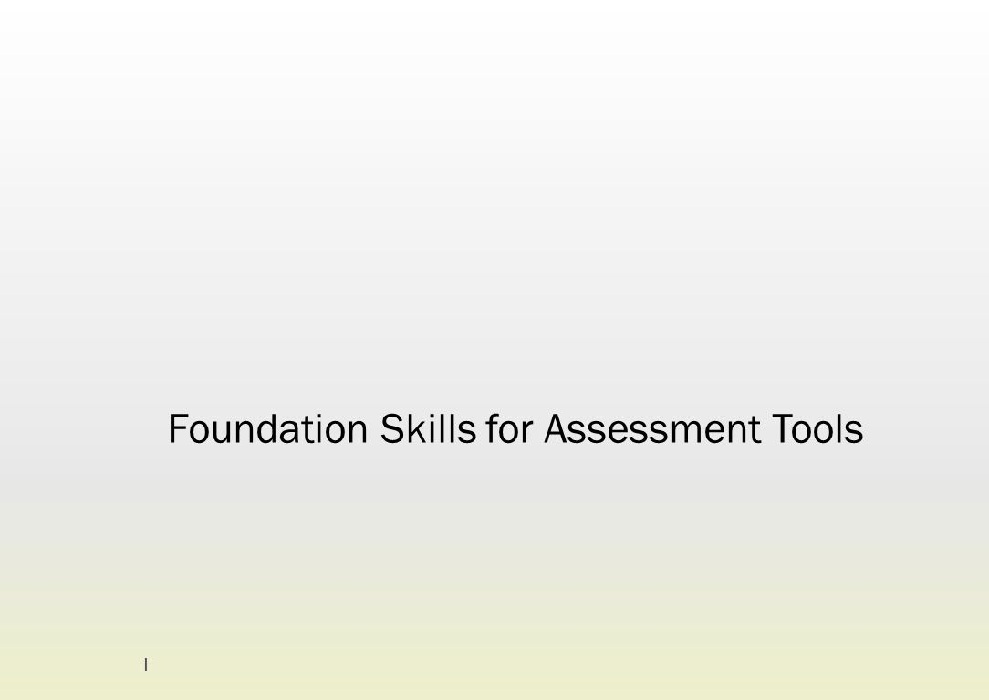 Foundation Skills for Assessment Tools