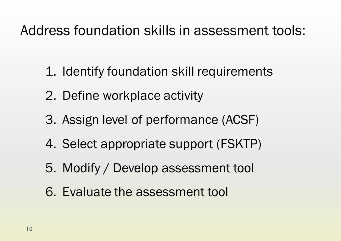 Address foundation skills in assessment tools: