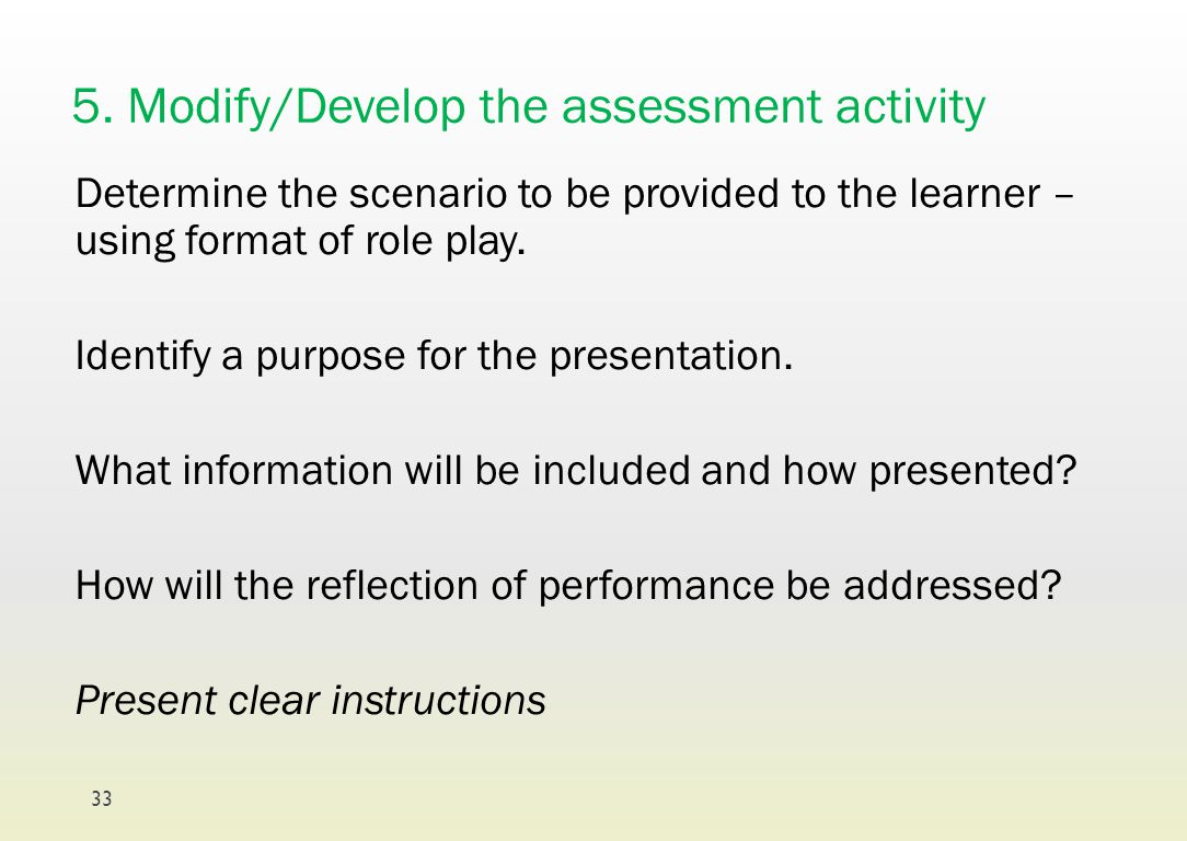 5. Modify/Develop the assessment activity