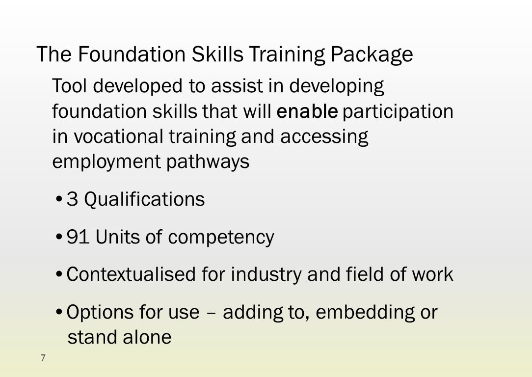 The Foundation Skills Training Package