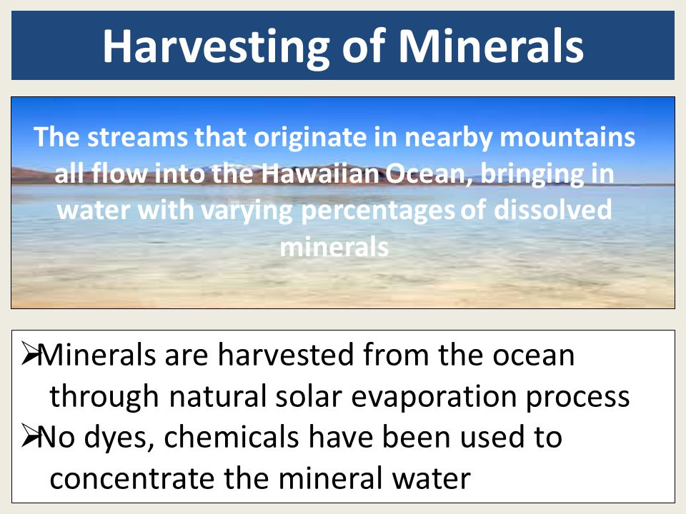 Harvesting of Minerals