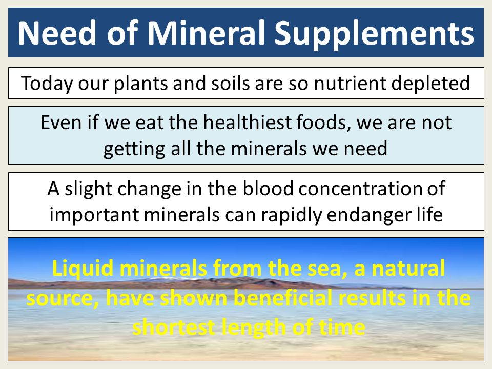 Need of Mineral Supplements