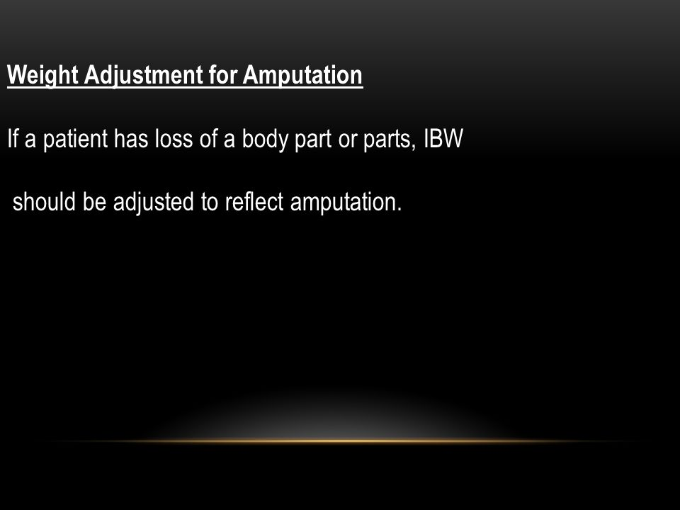 Weight Adjustment for Amputation
