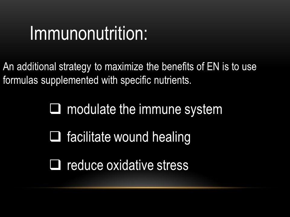 Immunonutrition: modulate the immune system facilitate wound healing