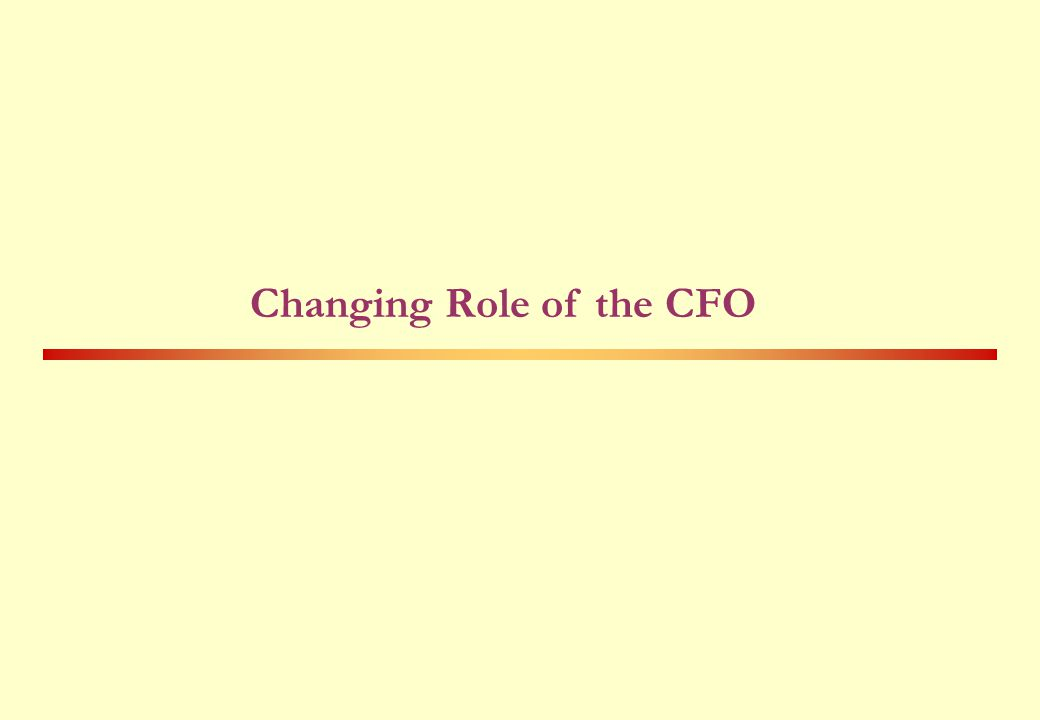 Changing Role of the CFO