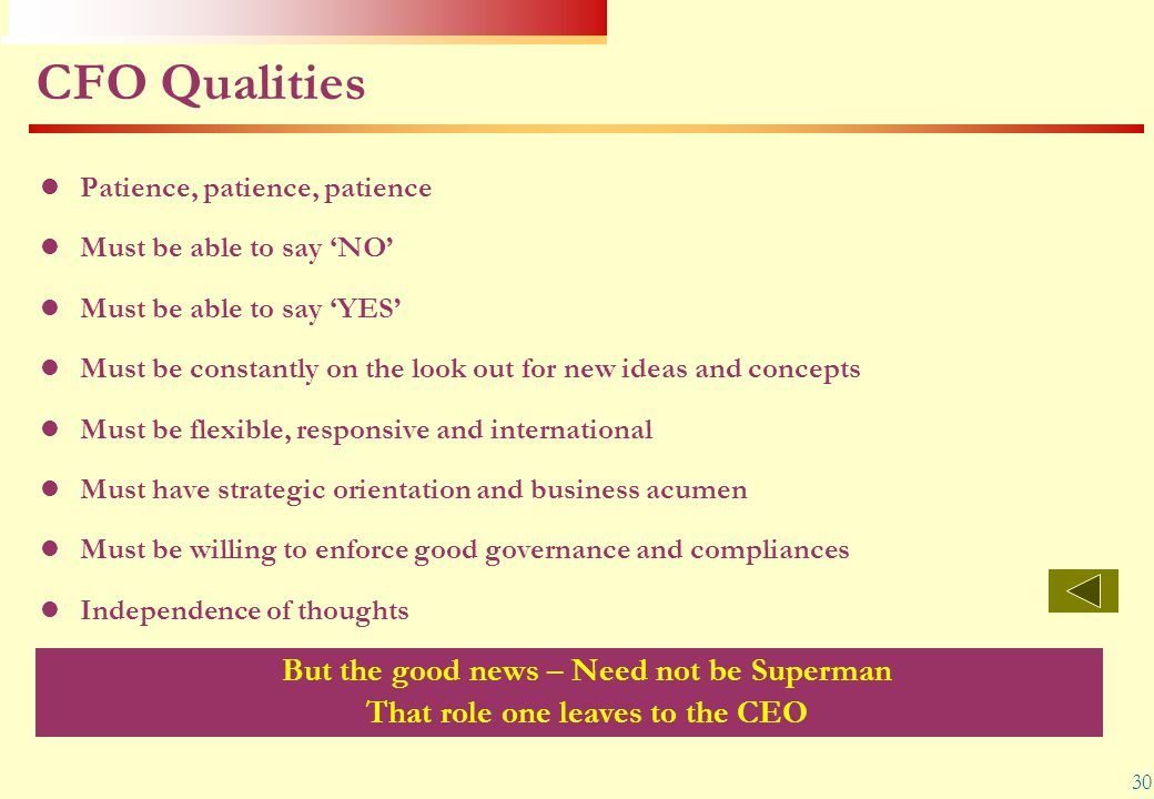 CFO Qualities But the good news – Need not be Superman